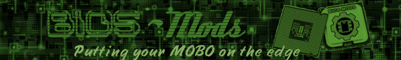 Bios Mods -The Best BIOS Update and Modification Source: AMI BIOS